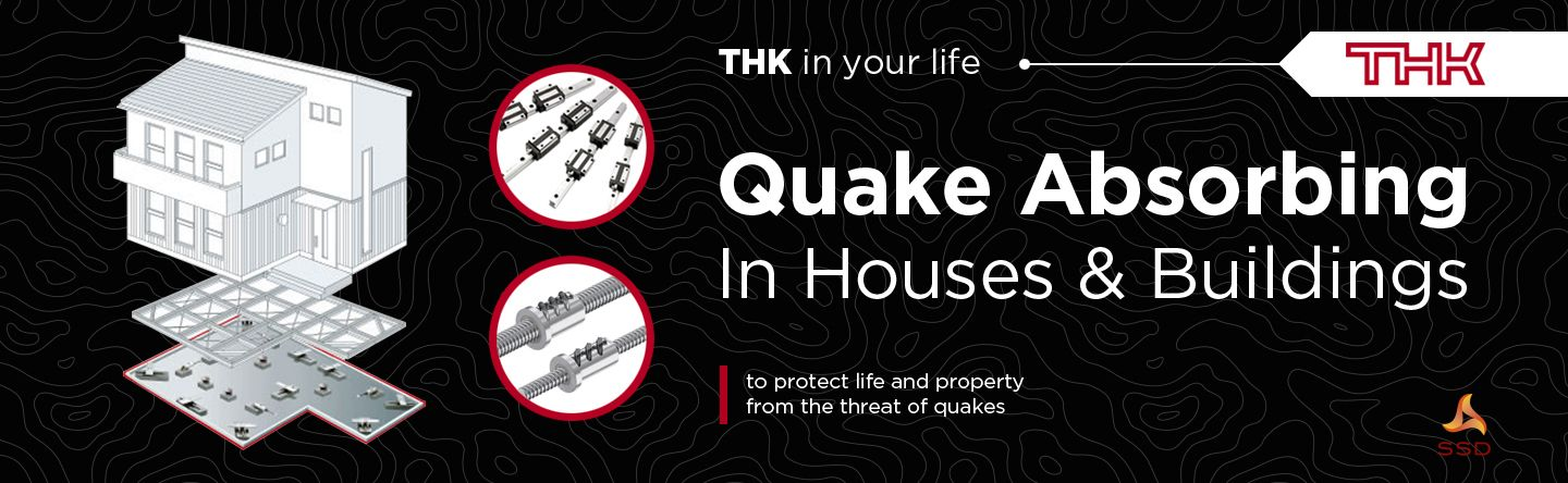 THK in Your Life - In Houses & Buildings